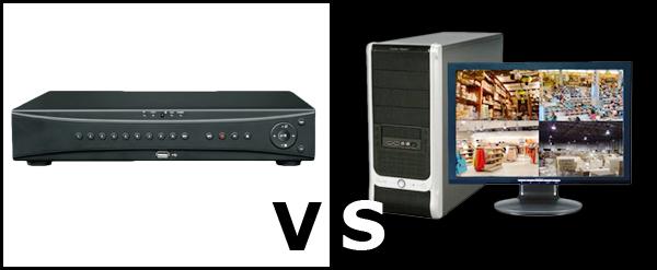 Standalone DVR vs PC Based DVR
